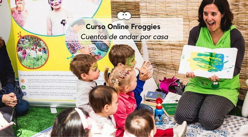 Curso Online Froggies: Cuentos de andar por casa