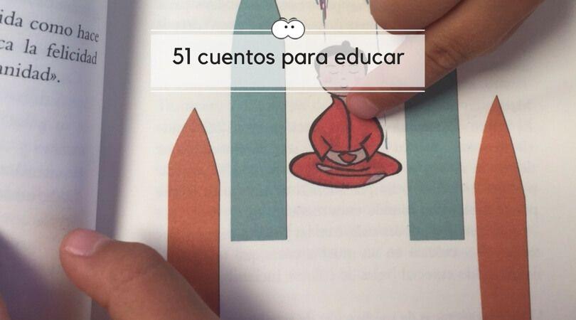 51 Cuentos infantiles para educar y disfrutar de las historias