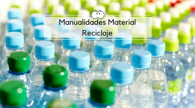 Manualidades con material de reciclaje para hacer con tus hijos