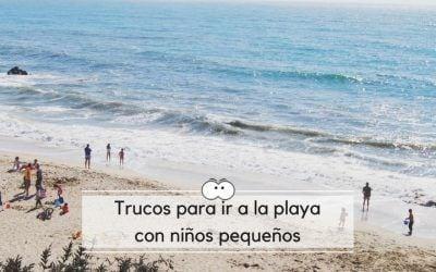 Trucos para ir a la playa con niños pequeños